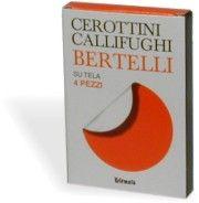 Cerottini Callifughi Bertelli